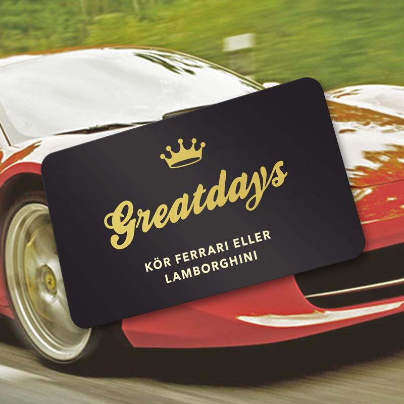 Greatdays kör Ferrari eller Lamborghini